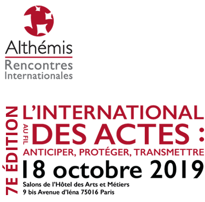 L'international au fil des actes : anticiper, protéger, transmettre - 18 octobre 2019