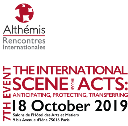 The international scene through acts : anticiping, protecting, transferring - 18 october 2019